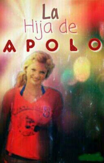 La hija de Apolo [Percy Jackson ONE SHOT]