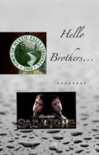 Hello Brothers .... by Blue_X_Red