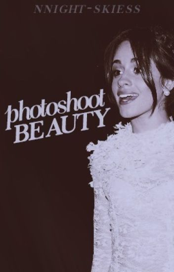 Photoshoot Beauty ➵ Camila Cabello