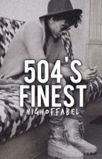 504's finest || a.a  *DISCONTINUED* by highoffabel
