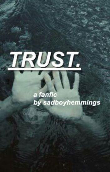 Trust.    5SOS AU