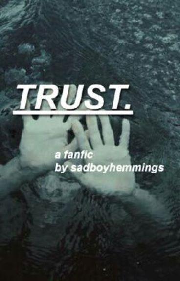 Trust. || 5SOS AU