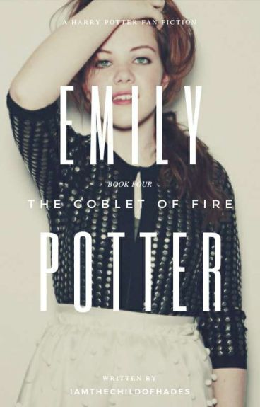 Emily Potter- Book 4 - Goblet Of Fire