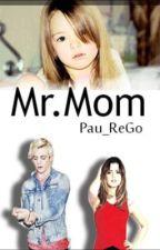 Sr.Mamá[Raura] |Editando| by Linarego