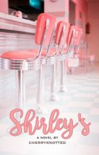 Shirley's by cherryknotted