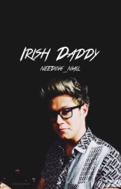 Irish Daddy {nh} by needing_niall