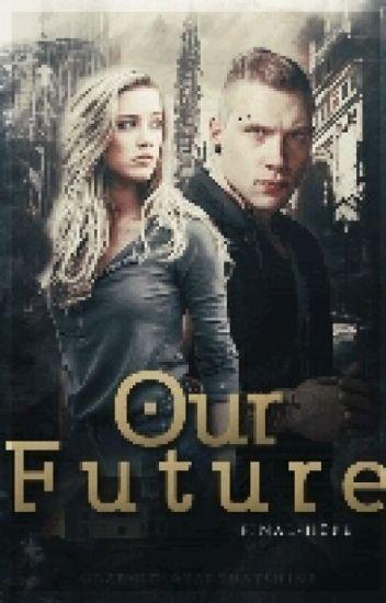 Our Future #1|•Eric•| (EDITANDO)