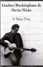 It Takes Time- Lindsey Buckingham & Stevie Nicks by LindseyandStevie