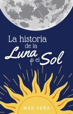 Cuéntame la historia de la Luna y el Sol. by Mcece72