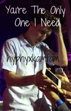 You're The Only One I Need (A Kalin and Myles Fanfiction) {Book 2} by Hyphyxkamfam