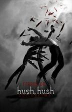 Hush Hush ~ Frases by ScilesftMe