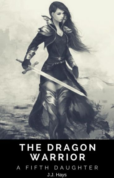 A Fifth Daughter [Book 2: The Dragon Warrior]