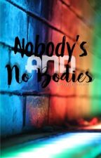 Nobody's and No Bodies~ A Grimm Novel by NocturnalDaydreamer