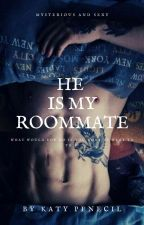 He Is My Roommate by Katypenecil1