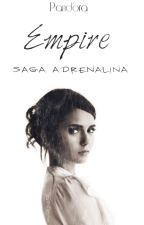 Empire (Extra Saga Adrenalina) by DreamingwithMark