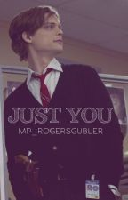 Just You, Spencer Reid. by MP_RogersGubler