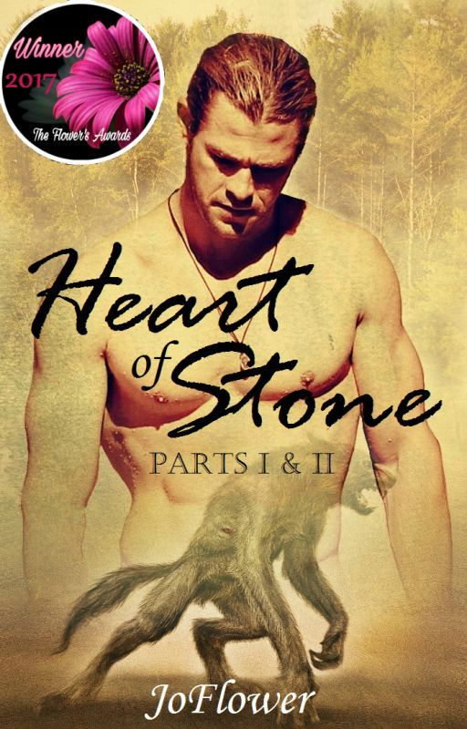 Heart of Stone (Parts I & II) #Wattys2016 by Joflower