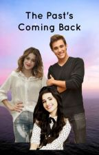 The Past's Coming Back (Violetta Fanfic) by kdramaqueen