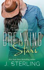 Breaking Stars by RealJSterling