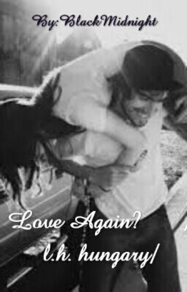 Love Again? /l.h. hungary/