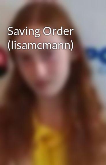Saving Order (lisamcmann)