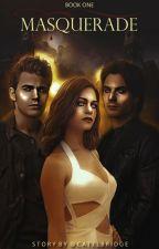 Masquerade |TVD Fanfiction| «EDITANDO» by catelbridge