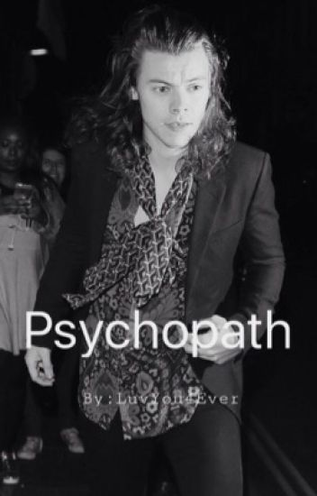 Pyschopath ||•Harry Styles•||