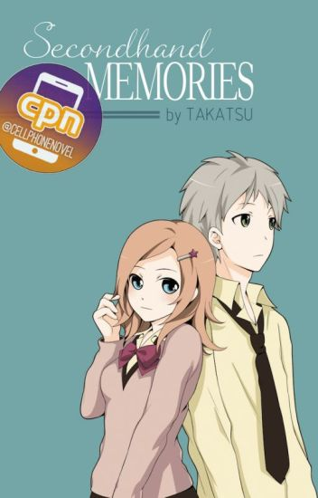 Secondhand Memories (Pioneer English Cell Phone Novel)
