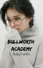 Bullworth Academy  -Bully Fanfic- by BrodieBowl