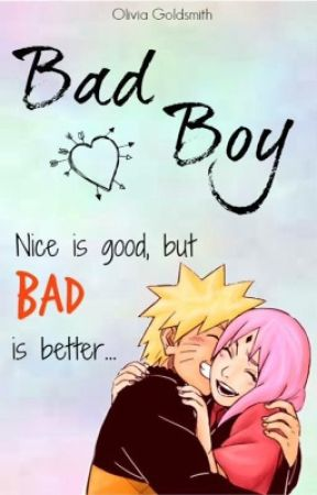 Bad Boy » NaruSaku [Adaptación] by LouderThanSorrow
