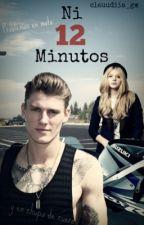 Ni 12 minutos by clauudiia_gm
