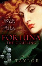 Fortuna: The Coupling by mstaylorsm
