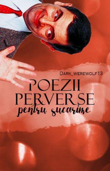 Poezii perverse pentru șucărime√