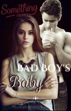Bad Boy's Baby by Supernatural_baby