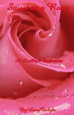 Sweet as a Rose by LucyCarlyle