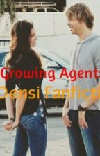 Growing Agents - A Densi Fanfiction by luvconquersall
