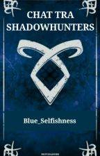 Chat tra Shadowhunters by Blue_Selfishness