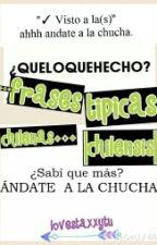◆◇◆Frases típicas chilenas◆◇◆ |chilensis| by lovestaxxytu