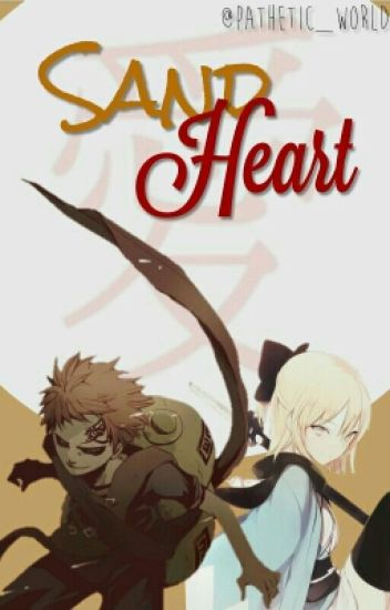 """Sand heart"" || gaara."