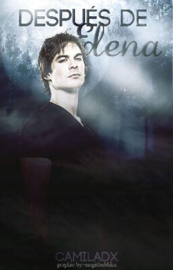 //Después de Elena// Damon Salvatore y tu//