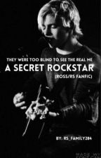 A Secret Rockstar (R5/Ross lynch) by r5_family284