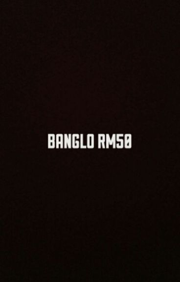 Banglo RM50