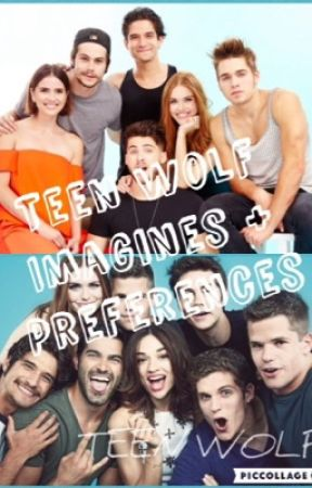 Teen Wolf Preferences + Imagines [On Hold] - He Hurts You During Sex