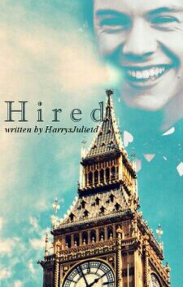 Hired. || H.S. AU ||