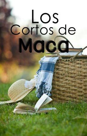 Los cortos de Maca♡ by MaquitaxD