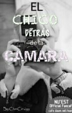 El chico detrás de la camara by bornthiscindy
