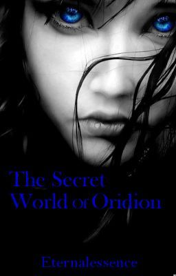 The Secret World Of Oridion