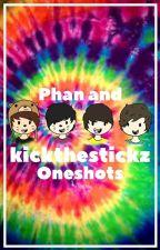 Phan and Kickthestickz One Shots by kenyawrite