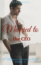 Married to the CEO by XxNeeyaxX
