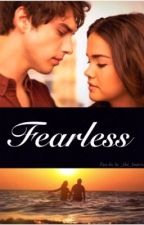 Fearless by _the_fosters_101